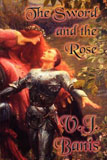The Sword and the Rose: An Historical Novel